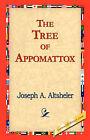 The Tree of Appomattox by Joseph A Altsheler (Hardback, 2006)