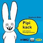Pipikack und weitere Hasengeschichten von Stephanie Blake (2016)