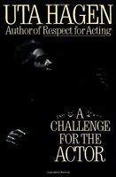 A Challenge For The Actor By Uta Hagen, (hardcover), Charles Scribner\'s Sons , on Sale