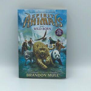 Spirit-Animals-Book-1-Wild-Born-by-Brandon-Mull-Paperback-Preowned