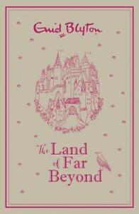 The-Land-of-Far-Beyond-Enid-Blyton-s-retelling-of-the-Pilgrim-s-Progress-Blyto