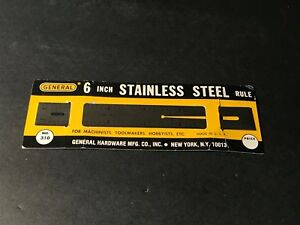 NOS-General-No-310-Machinist-6-034-Stainless-Steel-Rule-C8