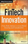Fintech Innovation: From Robo-Advisors to Goal Based Investing and Gamification by Paolo Sironi (Hardback, 2016)