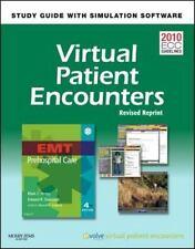 Virtual Patient Encounters for EMT Prehospital Care - Revised Reprint, 4e