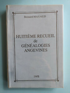 Genealogies-Angevines-Bernard-Mayaud-1988-8em-recueil-428-pages-Le-reflet-sur