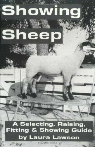 Showing Sheep: Select, Feed, Fit, & Show