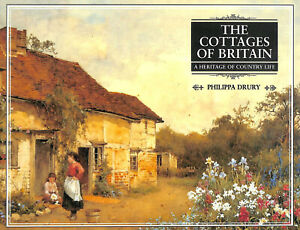 The Cottages of Britain by Drury, Philippa