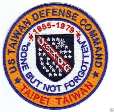 USAF BASE PATCH US TAIWAN DEFENSE COMMAND.TAIPEI TAIWAN GONE BUT NOT FORGOTTEN