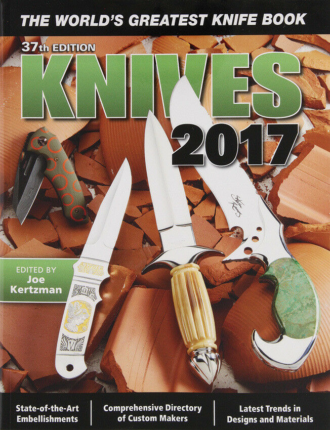 Knives Book 37th Edition 2017 319 Pages Edited by Joe Kertzman