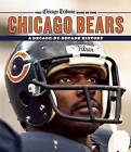 The Chicago Tribune Book of the Chicago Bears: A Decade-by-Decade History by Chicago Tribune Staff (Hardback, 2015)