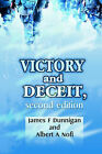 Victory and Deceit: Deception and Trickery at War by James F Dunnigan, Albert A Nofi (Paperback / softback, 2001)