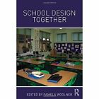 School Design Together by Taylor & Francis Ltd (Hardback, 2013)