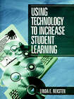 Using Technology to Increase Student Learning by Linda E. Reksten (Paperback, 2000)