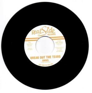 ANGEL-RISSOFF-Break-Out-The-Tears-NEW-MODERN-SOUL-45-DJ-COPY-REAL-SIDE-7-034-VINYL