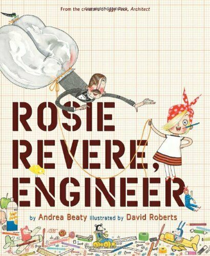 Rosie Revere, Engineer.by Beaty, Roberts  New 9781419708459 Fast Free Shipping<|