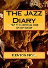 The Jazz Diary by Kenton Noel (Paperback / softback, 2009)
