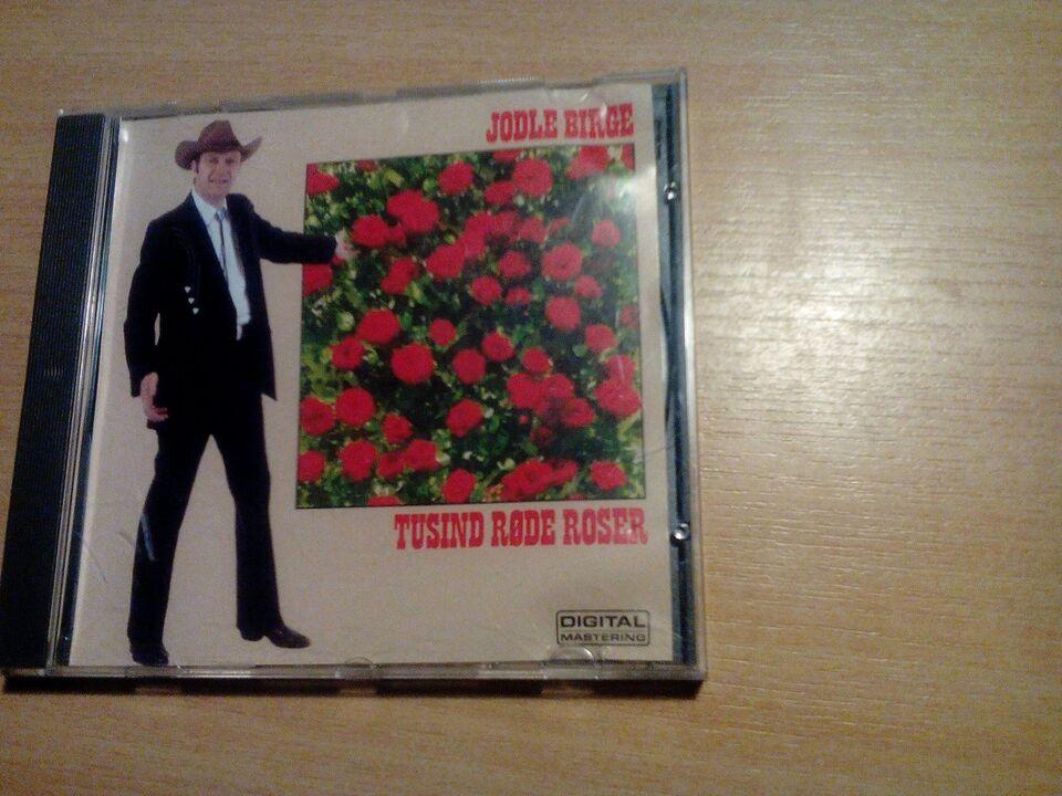 Jodle birge: Tusind røde roser, andet