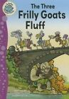 The Three Frilly Goats Fluff by Adam Guillain (Hardback, 2015)