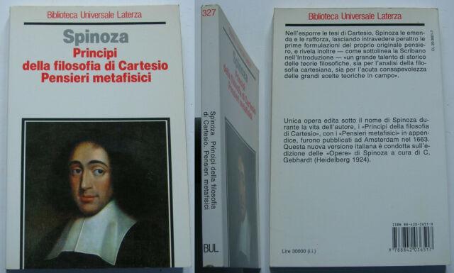 """SPINOZA """"Principi della filosofia di Cartesio. Pensieri metafisici"""" Laterza 1990"""