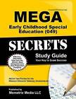 Mega Early Childhood Special Education (049) Secrets Study Guide: Mega Test Review for the Missouri Educator Gateway Assessments by Mometrix Media LLC (Paperback / softback, 2016)