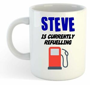 Steve-Is-Currently-Refuelling-Mug-Funny-Gift-Name-Personalised