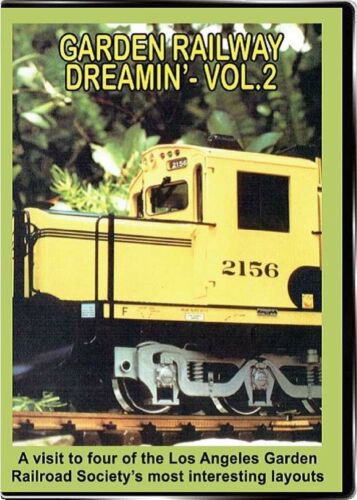 GARDEN RAILWAY DREAMIN VOL 2 VALHALLA VIDEO PRODUCTIONS
