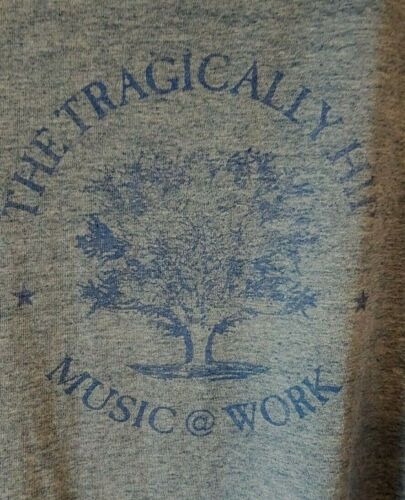 The Tragically T Shirt Hip Music @ Work Tour Citi… - image 1