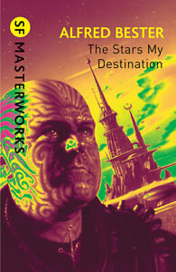NEW BOOK The Stars My Destination by Alfred Bester (2010)