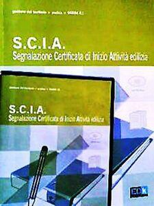 Segnalazione Certificata di Inizio Attività edilizia - Con CD-ROM - EDK editore