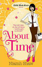 About Time by Niamh Shaw (Paperback, 2010)