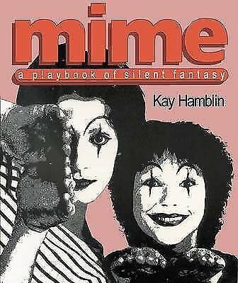 1 of 1 - Mime: A Playbook of Silent Fantasy, Hamblin, Kay, Used; Good Book