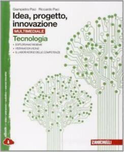 idea-progetto-innovazione-tecnologia-disegno-Zanichelli-scuola-9788808168542