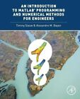 An Introduction to MATLAB (R) Programming and Numerical Methods for Engineers by Alexandre M. Bayen, Timmy Siauw (Paperback, 2014)