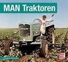 MAN Traktoren von Wolfgang Westerwelle (2014, Gebundene Ausgabe)