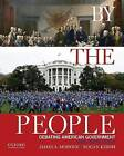 By the People: Debating American Government by Professor of Political Science James A Morone, Provost and Professor of Political Science Rogan Kersh (Paperback / softback, 2014)