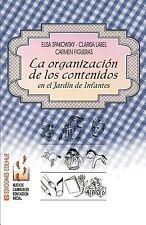 La Organizacion de los Contenidos en el Jardmn de Infantes by Clarisa Label,...