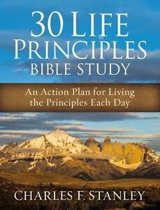 30-Life-Principles-Bible-Study-An-Action-Plan-for-Living-the-Principles-Each-Da