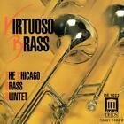 Virtuoso Brass von Chicago Brass Quintet (2011)