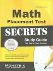 Math Placement Test Secrets Study Guide: Mathematics Placement Test Practice Questions & Subject Review for Your College Math Placement Test by Mometrix Media LLC (Paperback / softback, 2016)