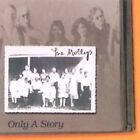 Only a Story * by The Mollys (CD, Jun-2000, Apolkalips Now)