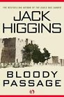 Bloody Passage by Jack Higgins (Hardback, 2014)
