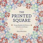 The Printed Square: Vintage Handkerchief Patterns for Fashion and Design by Nicky Albrechtsen (Hardback, 2012)
