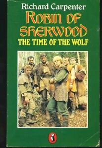 Robin-of-Sherwood-The-Time-of-the-Wolf-Puff-by-Richard-Carpenter-Paperback