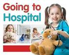 Going to Hospital by Jo Brundle (Hardback, 2016)