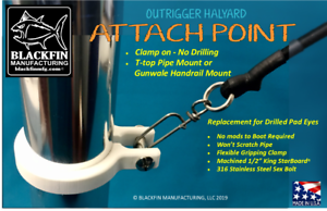 Halyard Attach Point Outrigger No drilling-See Installation Video Pipe Mount