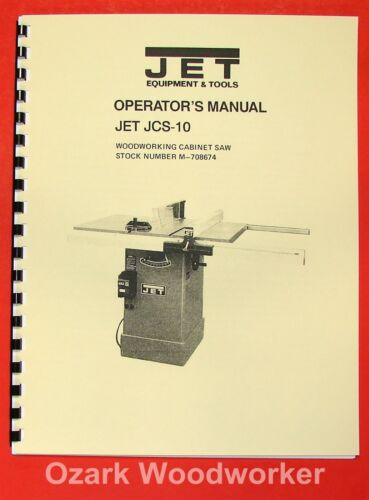 "JET//Asian JCS-10 Model 10/"" Cabinet Table Saw Operator/'s /& Parts Manual 0889"