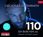 110 - Ein Bulle hört zu von Cid Jonas Gutenrath (2012)