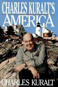 Charles-Kuralt-039-s-America-by-Charles-Kuralt-1995-Hardcover