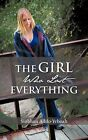 The Girl Who Lost Everything by Siobhan Addo-Yeboah (Paperback / softback, 2012)