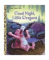 Good Night Little Dragons (little Golden Book) Free Shipping